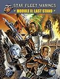 ADB: Star Fleet Marines, Module II: Last Stand