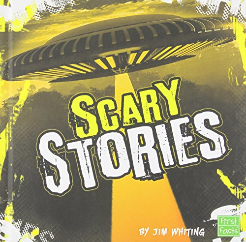 Scary Stories (First Fact: Really Scary Stuff)