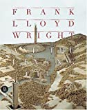 Frank Lloyd Wright and the Living City, David De Long, 8881183927