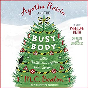 Agatha Raisin and the Busy Body Audiobook