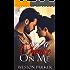 Take A Chance On Me: A Single Father Romance
