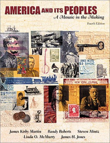 America and Its Peoples, Single Volume Edition: A Mosaic in the Making (4th Edition)