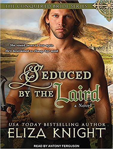 Seduced by the Laird (Conquered Bride): Amazon co uk: Eliza