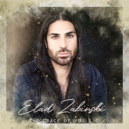 The Grace of You & I Elad Zabinski