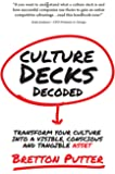 Culture Decks Decoded: Transform your culture into a visible, conscious and tangible asset