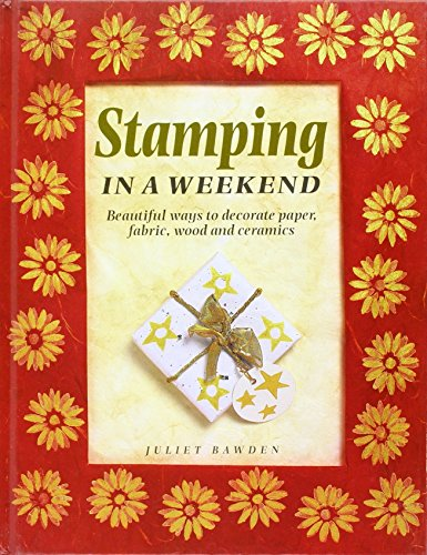 Stamping in a Weekend by Caxton Editions