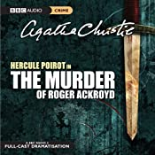 The Murder of Roger Ackroyd (Dramatised) | Agatha Christie