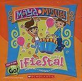 Fiesta by Maya & Miguel