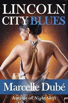 Lincoln City Blues by [Dubé, Marcelle]
