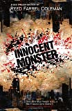 Innocent Monster, Reed Farrel Coleman, 1440536090