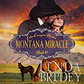Montana Miracle: Echo Canyon Brides, Book 10 | Linda Bridey
