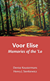 Voor Elise: Memories of the 'Lo