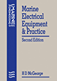Marine Electrical Equipment and Practice (Marine Engineering Series)