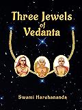 Three Jewels of Vedanta
