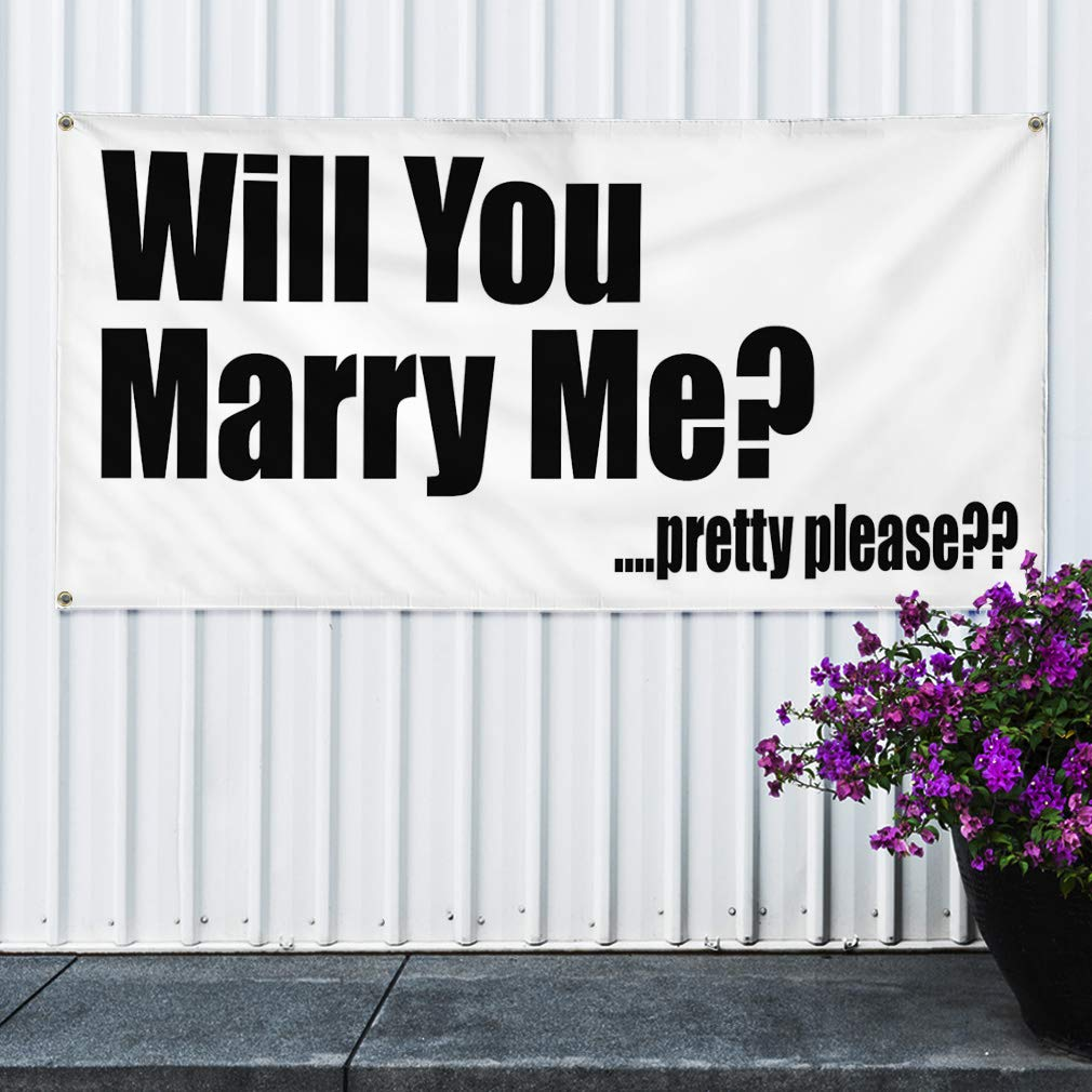 Multiple Sizes Available Vinyl Banner Sign Will You Marry me? Pretty Please?? Marketing Advertising Grey One Banner 8 Grommets 48inx96in