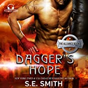 Dagger's Hope: The Alliance Book 3 | S. E. Smith