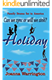 HOLIDAY: Laugh-out-loud romantic comedy