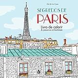 capa de Segredos de Paris. Livro de Colorir & Passeios Antiestresse