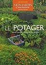 Le potager : Redécouvrez le jardin gourmand par Lagueyrie-Kraps