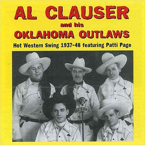 Hot Western Swing 1937-48 featuring Patti Page by Clauser, Al & Oklahoma Outlaws