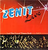 Zenit - Live - Let The Good Times Roll - AMIGA - 8 56 346