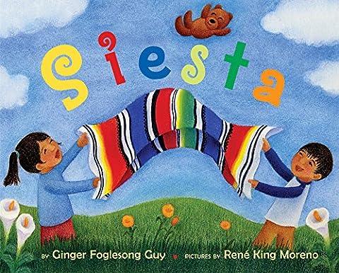 Siesta (Ala Notable Children's Books. Younger Readers (Awards)) (Best Childrens Books In Spanish)