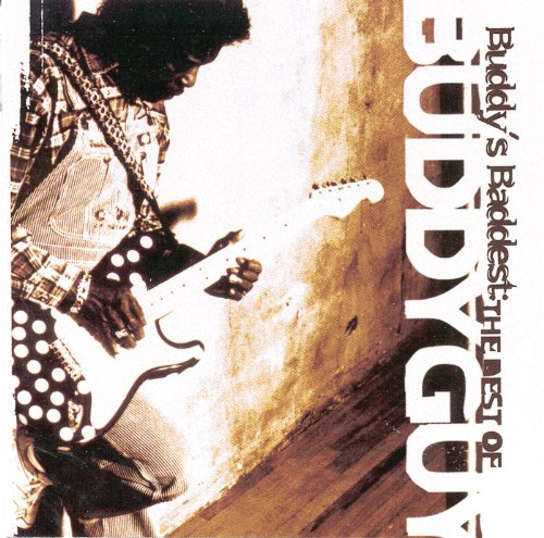 Buddy's Baddest: The Best Of B...
