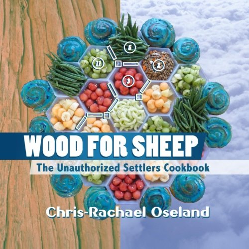 Wood for Sheep: The Unauthorized Settlers Cookbook PDF