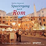 Spaziergang durch Rom | Reinhard Kober,Matthias Morgenroth