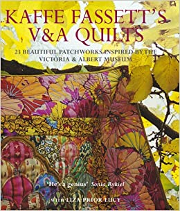 Kaffe Fassett's V and A Quilts: 23 Beautiful Patchworks Inspired by the Victoria and Albert Museum: 23 Beautiful Patchworks Inspired by the Victoria and Albert Museum