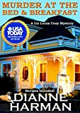 Search : Murder At The Bed & Breakfast: A Liz Lucas Cozy Mystery