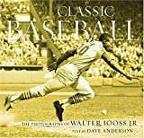 Classic Baseball, Walter Iooss and Dave Anderson, 0810982501