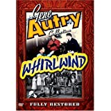 Gene Autry Collection: Whirlwind