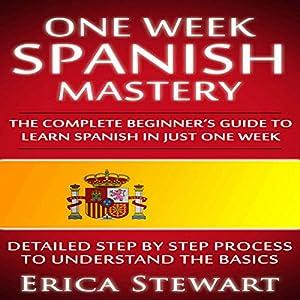One Week Spanish Mastery Audiobook