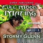 Full Moon Mating: Wolf Creek Pack 1 | Stormy Glenn