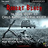 Robert Black: The True Story of a Child Rapist and Serial Killer from the United Kingdom