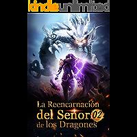La Reencarnación del Señor de los Dragones 2:
