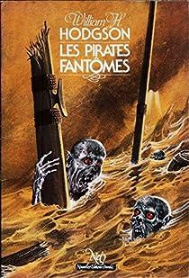 Les pirates fantômes par Hodgson