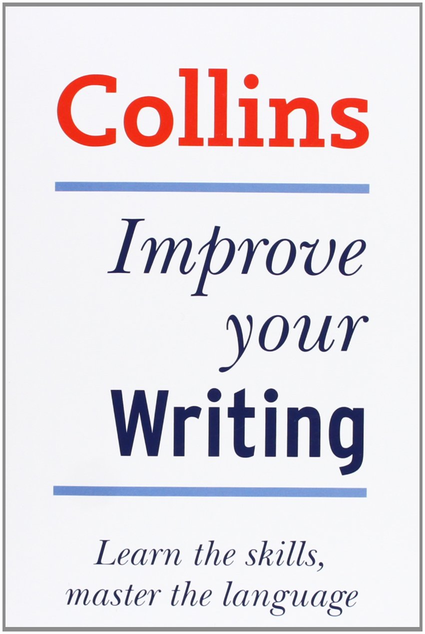 collins good writing skills graham king  collins good writing skills graham king 9780007288052 com books