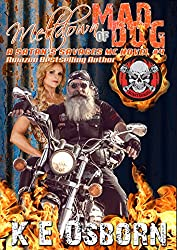Meltdown of Mad Dog: A Satan's Savages MC Novel #4