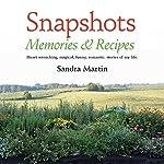 Snapshots: Memories and Recipes | Sandra Martin