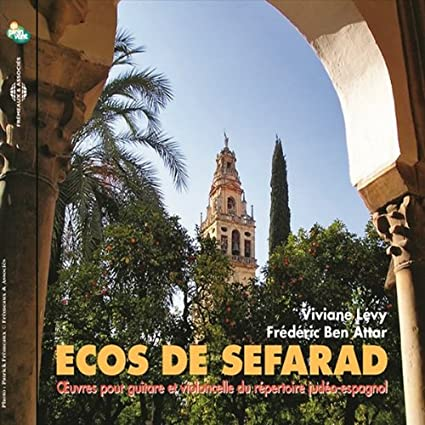 Ecos de Sefarad - Works for Guitar & Cello