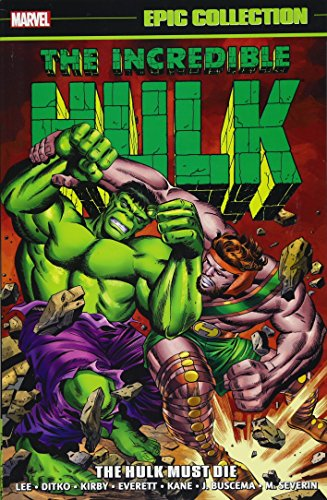 Incredible Hulk Epic Collection: The Hulk Must ()