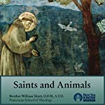 Saints and Animals | Br. William Short OFM STL STD