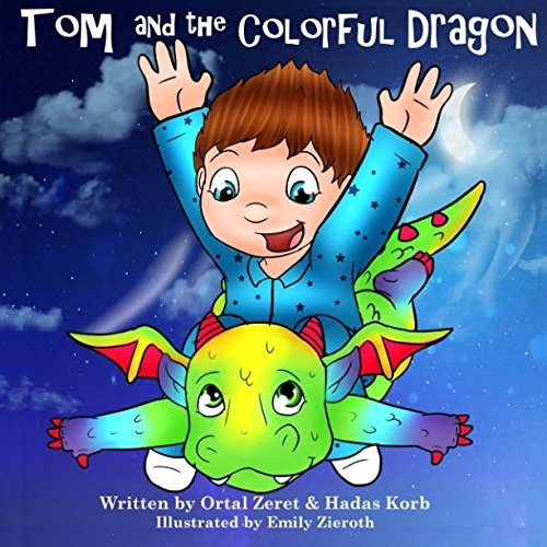 Tom and the Colorful Dragon (Bedtime Toddler Story Book) ebook