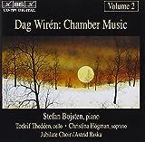 Dag Wirén: Chamber Music, Vol.2