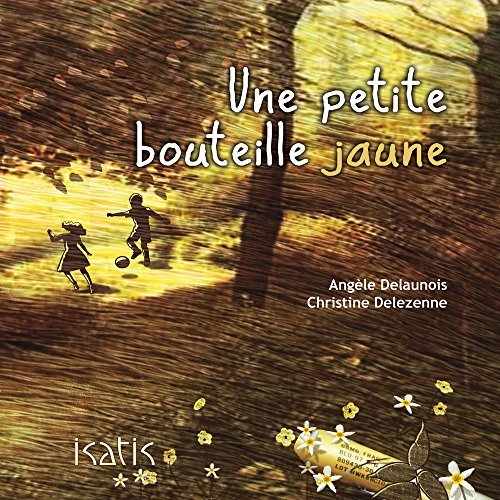 Une petite bouteille jaune (French Edition)