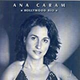 Hollywood Rio by Ana Caram (2004-08-20)