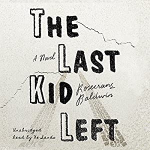 The Last Kid Left Audiobook
