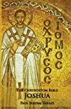 img - for The Chrysostom Bible - Joshua: A Commentary book / textbook / text book